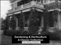 Gardening & Horticulture: A Classic Collection (includes books on perennials, vegetable gardening, herbs and more)