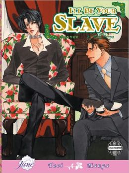 I'll Be Your Slave (Yaoi Manga) - Nook Color Edition