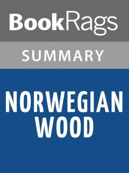 Norwegian Wood by Haruki Murakami l Summary & Study Guide
