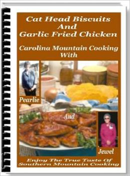 Carolina Mountain Cooking With Parlie And Jewel
