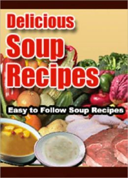 Soup Recipes: Collection of Soup Recipes