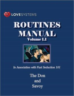 Love Systems Routines Manual, Vol. 1