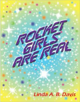 Rocket Girls Are Real