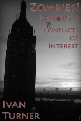 Zombies! Episode 7: Conflicts of Interest