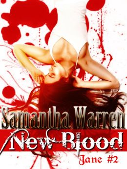 New Blood (Jane #2)