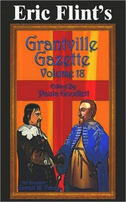 Eric Flint's Grantville Gazette Volume 18