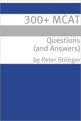 300+ MCAT Questions & Answers