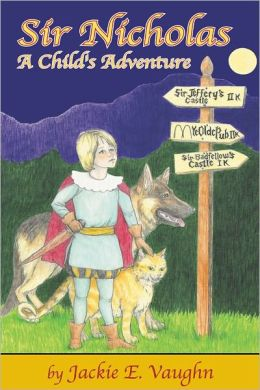 Sir Nicholas: A Child's Adventure