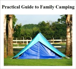 Practical Guide to Family Camping
