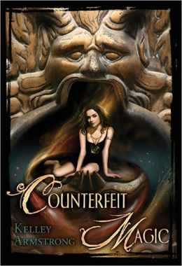 Counterfeit Magic (Women of the Otherworld Series)