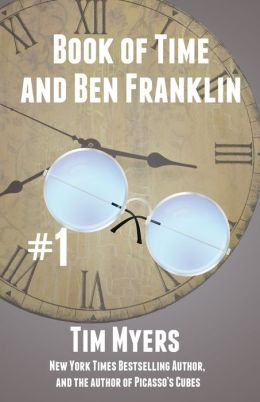 The Book of Time and Ben Franklin (#1 in Books of Time)