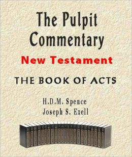 The Pulpit Commentary-Book of Acts