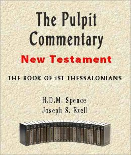 The Pulpit Commentary-Book of 1st Thessalonians