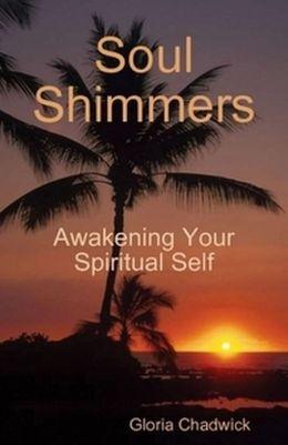 Soul Shimmers: Awakening Your Spiritual Self