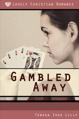 Gambled Away