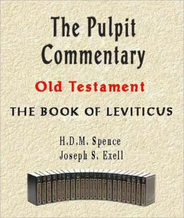 The Pulpit Commentary-Book of Leviticus