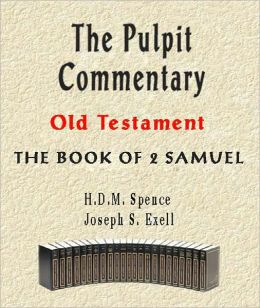 The Pulpit Commentary-Book of 2nd Samuel