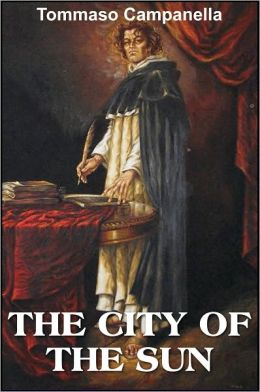 The City of the Sun, A Poetical Dialogue between a Grandmaster of the Knights Hospitallers and a Genoese Sea-Captain