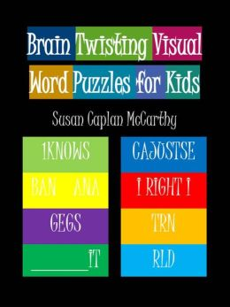 Brain Twisting Visual Word Puzzles for Kids