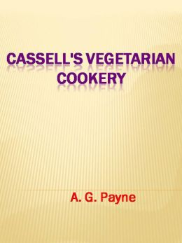 Cassell's Vegetarian Cookery