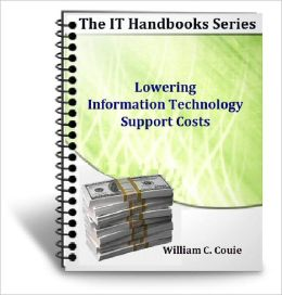 Lowering Information Technology Support Costs