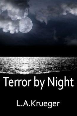 Terror By Night - A Christian Thriller Suspense Novel