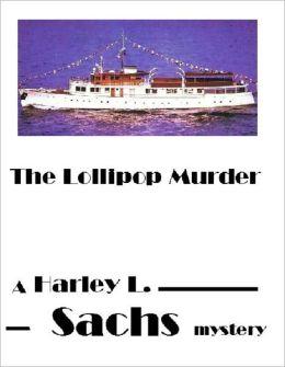 The Lollipop Murder