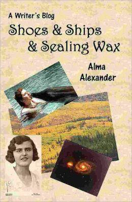 Ships & Shoes & Sealing Wax