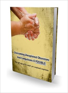 Overcoming Unexplained Obsessions and Compulsions