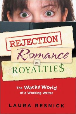 Rejection, Romance, and Royalties: The Wacky World of a Working Writer