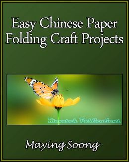 Easy Chinese Paper Folding Craft Projects