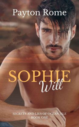 Sophie Will (An Erotic Romance)