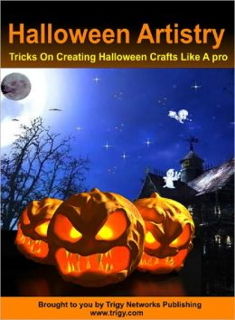 Halloween Artistry: The Tricks On Creating Halloween Crafts Like A pro