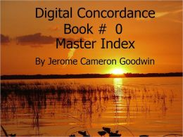 00 - Master Index - Digital Concordance - Book 0