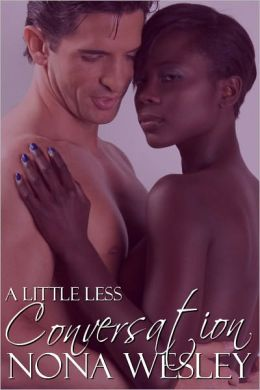 A Little Less Conversation (Interracial Romance)