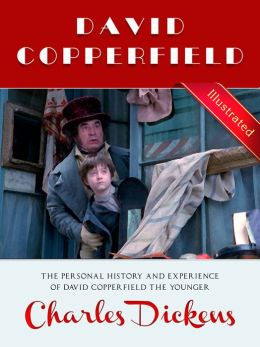 David Copperfield § Charles Dickens (Illustrated)
