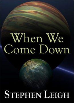 When We Come Down