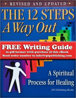 The Twelve Steps - A Way Out