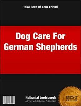 Dog Care For German Shepherds