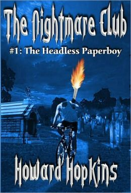 The Nightmare Club: #1 The Headless Paperboy