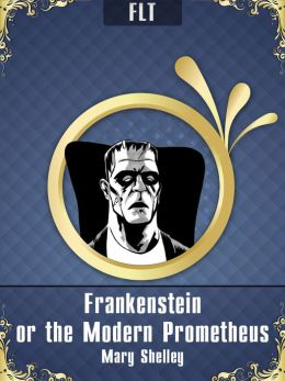 Frankenstein § Mary Shelley