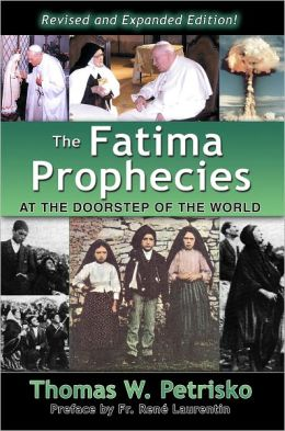 The Fatima Prophecies: At the Doorstep of the World