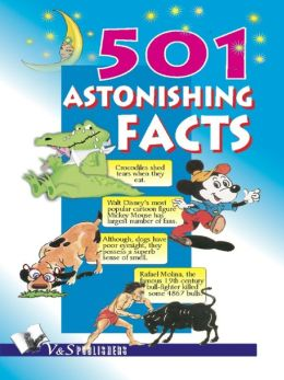 501 Astonishing Facts