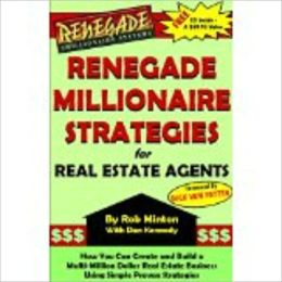 Renegade Millionaire Strategies for Real Estate Agents