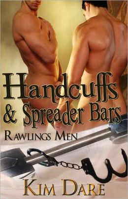 Handcuffs and Spreader Bars [Rawlings Men Law Enforcement Male/Male Romance]