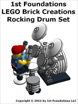 Rocking Drum Set - LEGO Brick Instructions by 1st Foundations