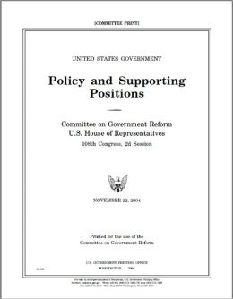 The Plum Book (United States Government Policy and Supporting Positions): 2004 Edition