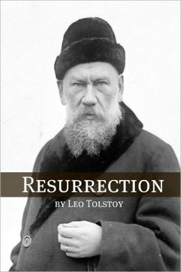 Resurrection (Annotated with Biography and Critical Essay)
