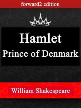 Hamlet, Prince of Denmark / William Shakespeare / (Best Navigation, Active TOC)