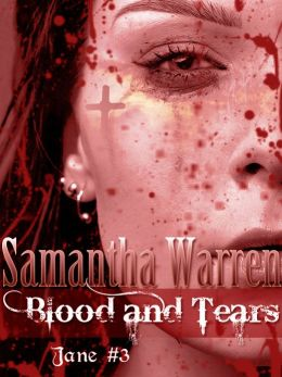 Blood & Tears (Jane #3)